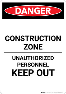 Construction Zone Authorized Personnel - Portrait Wall Sign