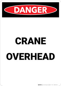 Crane Overhead - Portrait Wall Sign