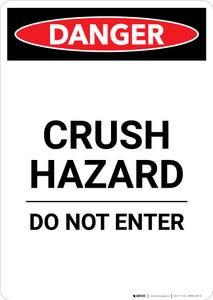 Crush Hazard Do Not Enter - Portrait Wall Sign