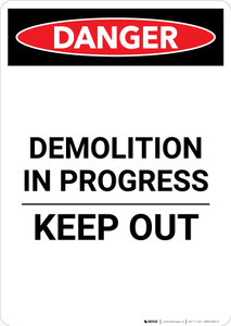 Demolition In Progress - Portrait Wall Sign