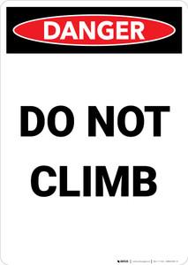 Do Not Climb - Portrait Wall Sign