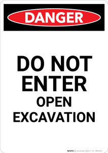 Do Not Enter Open Excavation - Portrait Wall Sign