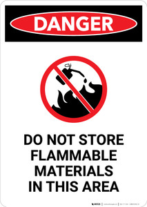 Do Not Store Flammable Materials with Icon - Portrait Wall Sign
