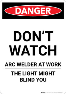 Do Not Watch Arc Welder - Portrait Wall Sign