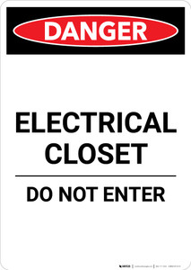 Electrical Closet Do Not Enter - Portrait Wall Sign