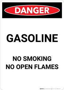 Gasoline - No Open Flame - Portrait Wall Sign