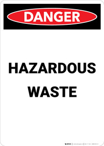 Hazardous Waste - Portrait Wall Sign