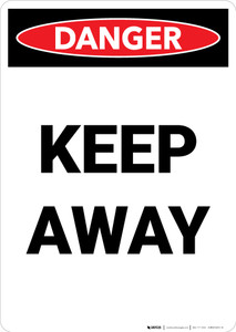 Keep Away - Portrait Wall Sign