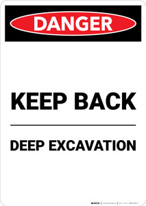 Keep Back Deep Excavation - Portrait Wall Sign