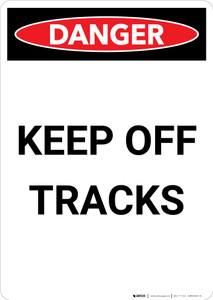 Keep Off Tracks - Portrait Wall Sign