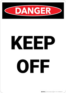 Keep Off - Portrait Wall Sign