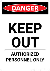 Keep Out - Authorized Personnel Only - Portrait Wall Sign