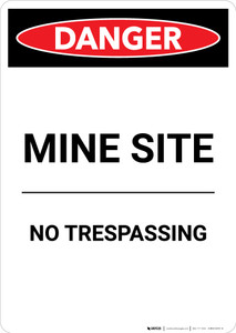 Mine Site No Trespassing - Portrait Wall Sign