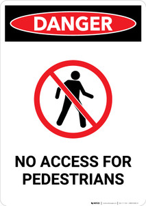 No Access for Pedestrians with Icon - Portrait Wall Sign