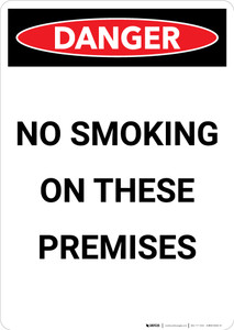No Smoking On These Premises - Portrait Wall Sign