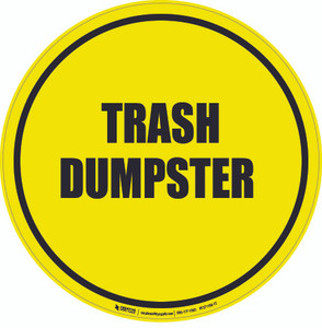 Trash Dumpster Floor Sign