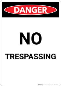No Trespassing - Portrait Wall Sign
