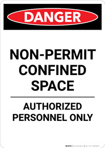 Non Permit Confined Space - Portrait Wall Sign