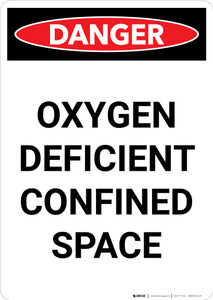 Oxygen Deficient Confined Space - Portrait Wall Sign