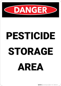 Poison Storage Area Keep Out Keep Doors Locked - Portrait Wall Sign