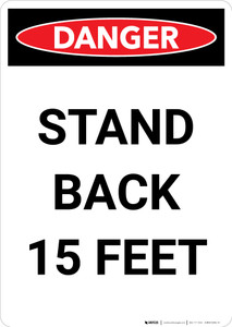 Stand Back 15 Feet - Portrait Wall Sign
