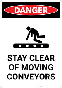 Stay Clear of Moving Conveyors with Icon - Portrait Wall Sign