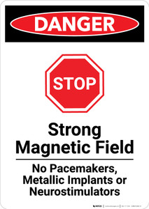 Strong Magnetic Field with Stop Icon - Portrait Wall Sign