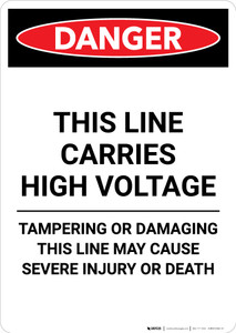 This Line Carries High Voltage - Portrait Wall Sign