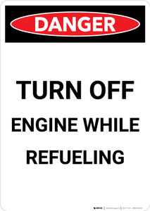 Turn Off Engine Refueling - Portrait Wall Sign