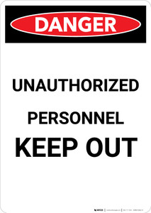 Unauthorized Personnel Keep Out - Portrait Wall Sign
