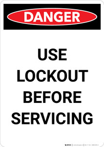 Use Lockout Before Servicing - Portrait Wall Sign