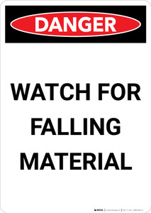 Watch for Falling Material - Portrait Wall Sign