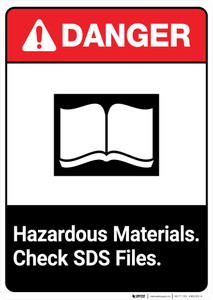 Hazardous Materials Check SDS Files ANSI - Portrait Wall Sign