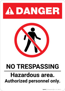 No Trespassing Hazardous Area ANSI - Portrait Wall Sign