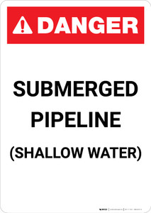 Submerged Pipeline ANSI - Portrait Wall Sign