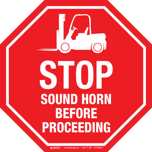 Stop Sound Horn Before Proceeding Floor Sign