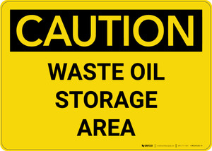 Caution: Waste Oil Storage Area Landscape