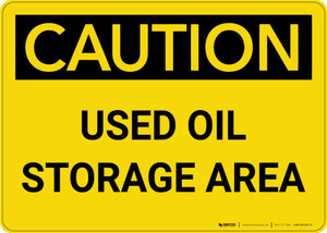 Caution: Used oil Storage Area Landscape