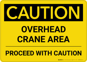Caution: Overhead Crane Area Proceed with Caution Landscape