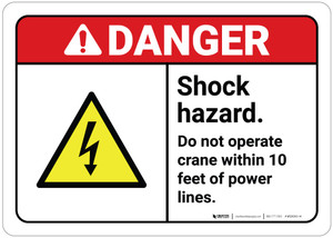 Danger: Shock Hazard Do Not Operate Crane Within 10 Ft with Icon ANSI Landscape