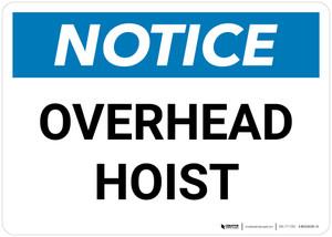 Notice: Overhead Hoist Landscape