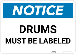 Notice: Drums Must be Labeled Landscape