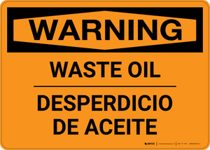 Warning: Waste Oil Bilingual Spanish Landscape