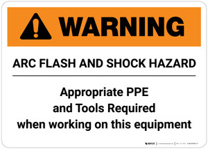 Warning: Arc Flash and Shock Hazard Appropriate PPE and Tools Required Landscape