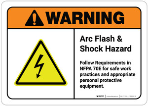Warning: Arc Flash - Follow Requirements in NFPA 70E for Safe Work Practices