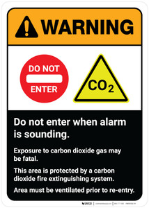 Warning: Do Not Enter When Alarm is Sounding - Carbon Dioxide Gas May be Fatal ANSI Portrait