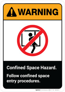 Warning: Confined Space Hazard - Follow Confined Space Entry Procedures ANSI Portrait