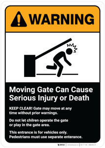 Warning: Moving Gate Can Cause Serious Injury or Death