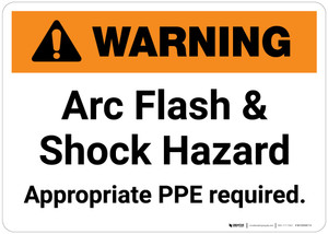 Warning: Arch Flash & Shock Hazard Appropriate PPE Required Landscape