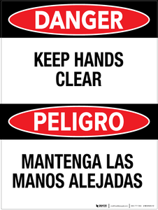 Danger: Keep Hands Clear - Bilingual Wall Sign